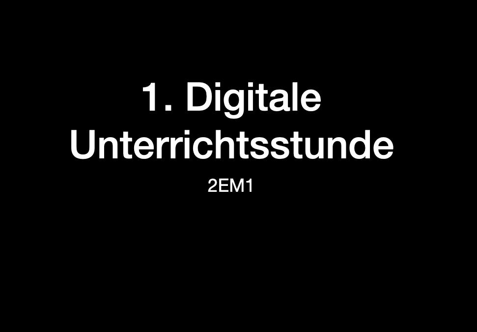 Digitale Unterrichtsstunden